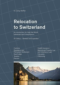 <p>Relocation to Switzerland: An Introduction for High Net Worth Individuals and Entrepreneurs</p>