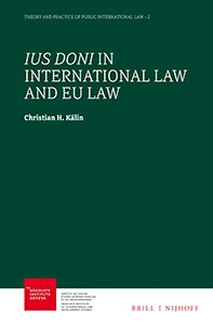 <p>Ius Doni in International Law and EU Law</p>
